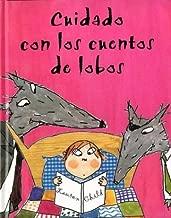Cuidado Con Los Cuentos De Lobos/Beware of the Storybook Wolves (Spanish Edition)