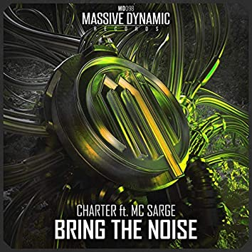 Bring the Noise (feat. MC Sarge)
