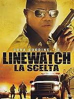 Linewatch - La Scelta [Italian Edition]