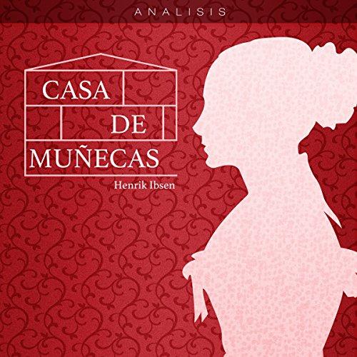 Análisis: Casa de muñecas - Henrik Ibsen [Analysis: A Doll's House - Henrik Ibsen] copertina