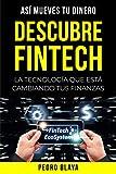 Descubre Fintech: La Tecnología Que Está Cambiando Tus Finanzas