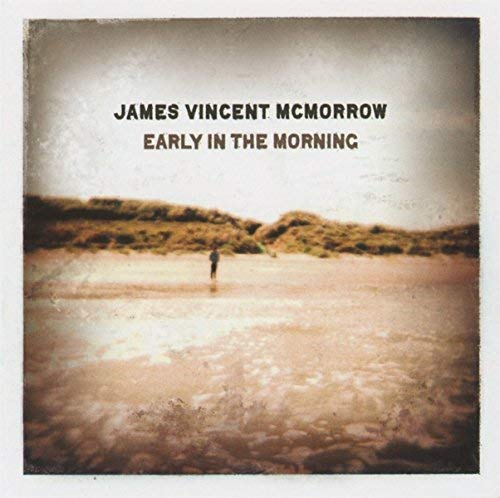 Early in the Morning by James Vincent Mcmorrow (2012-02-14)