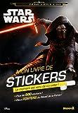 Disney Star Wars - Voyage vers l'Episode VII - Mon livre de stickers (Kylo Ren)