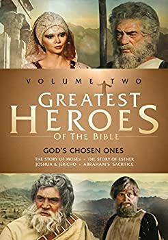 Greatest Heroes of the Bible  Volume Two - God s Chosen Ones  The Story of Moses / The Story of Esther / Joshua & Jericho / Abraham s Sacrifice