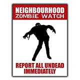 None Brand Neighbourhood Zombie Watch Tin Wall Sign Retro Metal Poster Plaque Hanging Warning Vintage Art Yard Garden Signs Band Cafe Bar Pub Stadium Cinema Store Gift