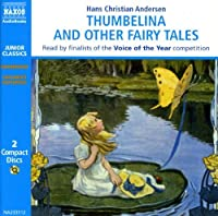 Thumbelina & Other Fairytales by Hans Christian Andersen (2005-04-01)