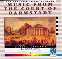 Music from the Court of Darmstadt
