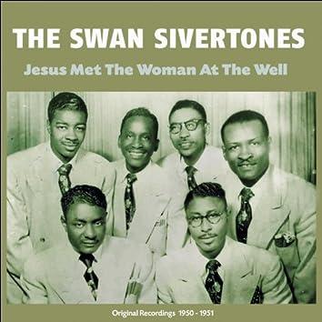 Jesus Met the Woman At the Well (Original Recordings 1950 - 1951)