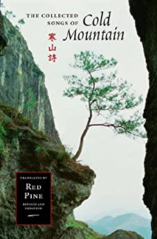 The Collected Songs of Cold Mountain by [Cold Mountain (Han Shan), John Blofeld, Red Pine]