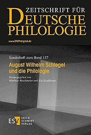 August Wilhelm Schlegel und die Philologie