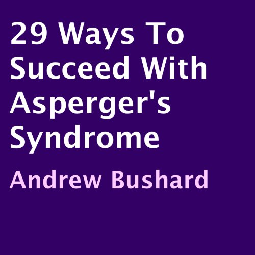 29 Ways to Succeed with Asperger's Syndrome audiobook cover art
