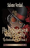 An Engagement with Chastity: steampunk femdom: Eradication of Vice 3 (The Eradication of Vice)