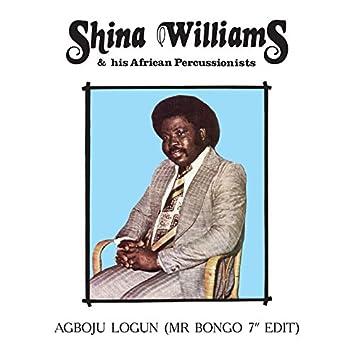 """Agboju Logun (Mr Bongo 7"""" Edit)"""