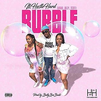 Bubble (feat. U-Nique, Beezy & T.Scott)