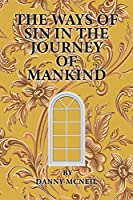 The Ways of Sin in the Journey of Mankind