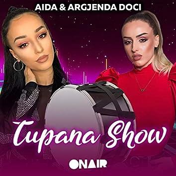 Tupana Show (feat. Argjenda Doci)