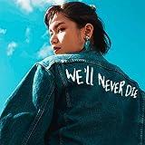 Anly「We'll Never Die」のジャケット画像