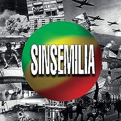 Sinsemilia - Premiere Recolte