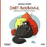 Chat-Bouboule - Chroniques d'un prédateur de salon