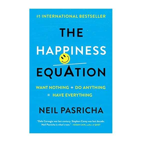 The-Happiness-Equation-Want-Nothing-Do-AnythingHave-Everything