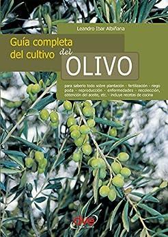 Book's Cover of Guía completa del cultivo del olivo Versión Kindle