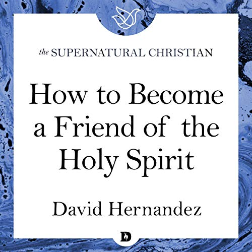 How to Become a Friend of the Holy Spirit cover art
