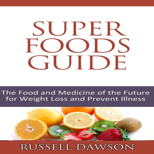 Superfoods Guide audiobook cover art