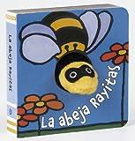 La abeja Rayitas (Castellano - A Partir De 0 Años - Manipulativos (Libros Para Tocar Y Jugar), Pop-Ups - Librodedos)