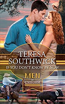 If You Don't Know By Now by [Teresa Southwick]