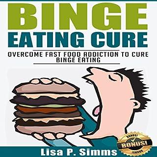 Binge Eating Cure audiobook cover art