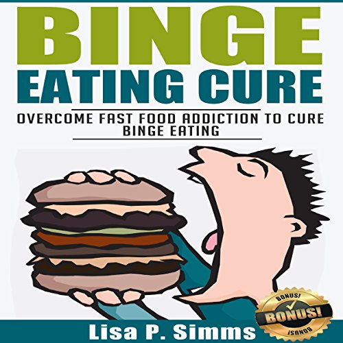 Binge Eating Cure  By  cover art