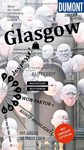 DuMont direkt Reiseführer Glasgow: Mit großem Cityplan