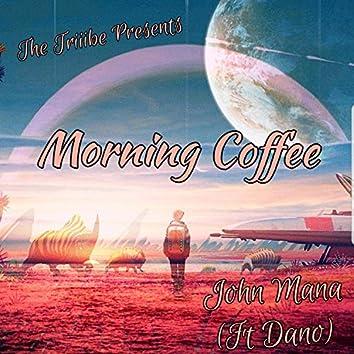 Morning Coffee (feat. Dano)