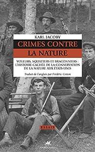 Crimes contre la Nature par Karl Jacoby