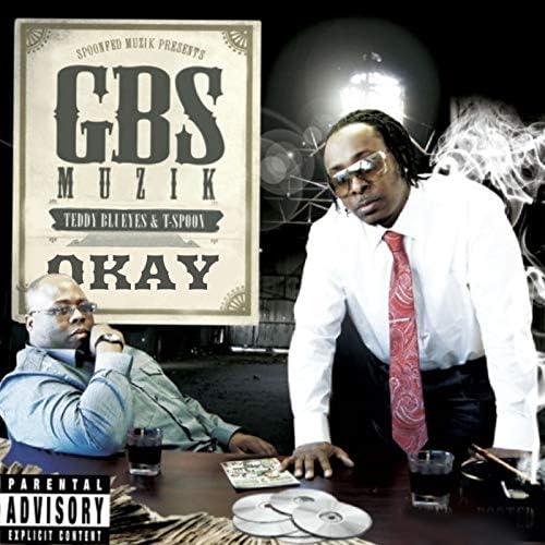 Gbs Muzik, T-$Poon & Teddyblueyes
