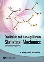 Equilibrium And Non-equilibrium Statistical Mechanics (New And Revised Printing)
