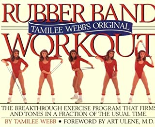 Tamilee Webb's Original Rubber Band Workout (Book and Rubber Band)