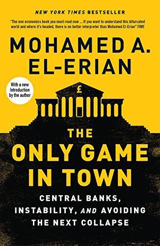 El-Erian, M: Only Game in Town