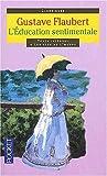 L'Education sentimentale, texte intégral - Pocket - 01/03/2002