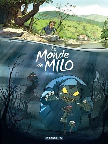 Le Monde de Milo 1 by Richard Marazano