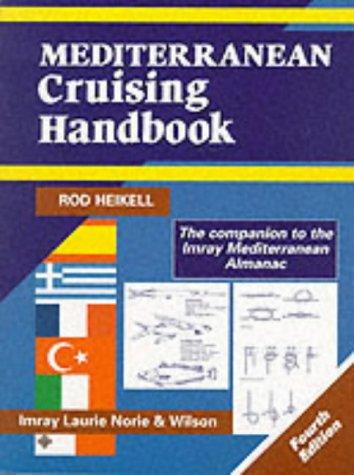 Mediterranean Cruising Handbook: Chart (Mediterranean Pilots and Charts) (Mediterranean Pilots & Charts)