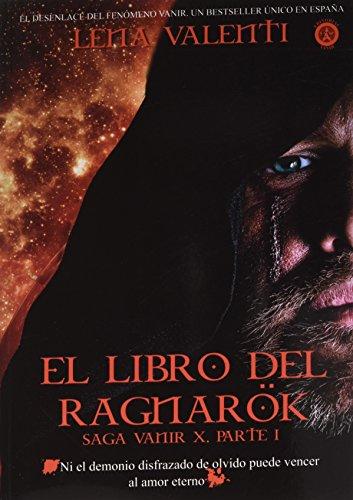 EL LIBRO DEL RAGNARÖK: SAGA VANIR X, primera parte