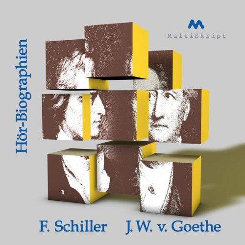 Goethe und Schiller: Zwei Biographien Titelbild
