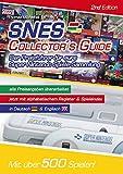 SNES Collector´s Guide 2nd Edition - Der Preisführer für eure Super Nintendo Spiele-Sammlung