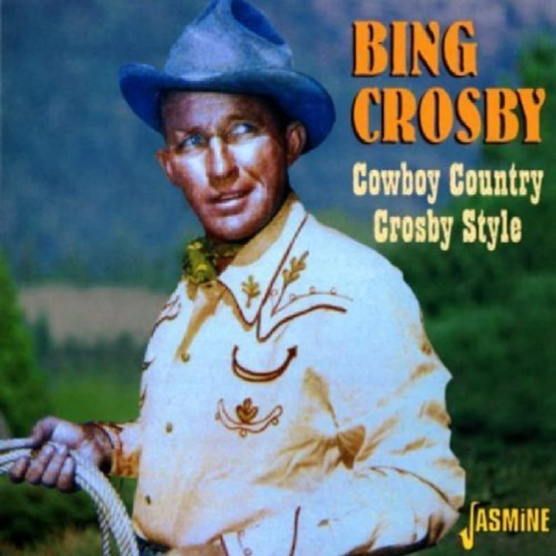 Cowboy Country Crosby Style [ORIGINAL RECORDINGS REMASTERED] by Bing Crosby (2004-04-05)