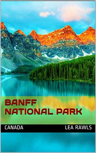 Banff National Park: Canada (Photo Book Book 228) (English Edition)