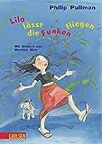 Philip Pullman: Lila lässt die Funken fliegen