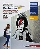 Performer B2. Student's book-Workbook. Per le Scuole superiori. Con Contenuto digitale (fo...