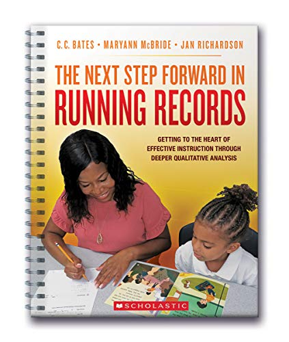 Compare Textbook Prices for The Next Step Forward in Running Records  ISBN 9781338732856 by Richardson, Jan,Bates, C.C.,McBride, Maryann