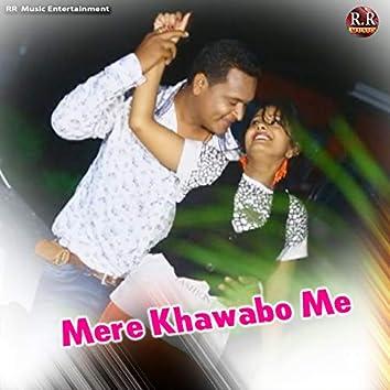 Mere Khawabo Me